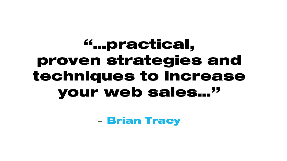 Quote from Brian Tracy about Cloud Mountain Marketing: Practical, proven strategies and techniques to increase your web sales.